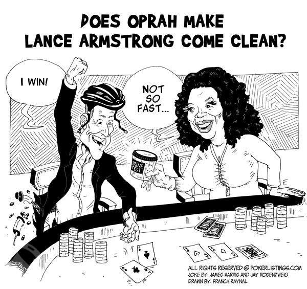 Poker Joker - Does Oprah Make Lance Armstrong Come Clean