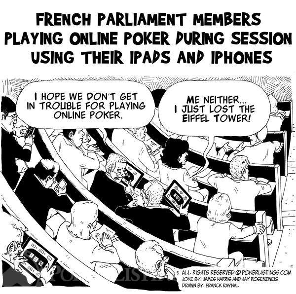Poker Joker - French   Parliament Members Caught Playing Poker Online