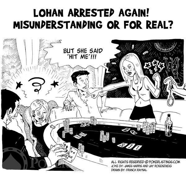 Poker Joker - Lindsay Lohan arrested again