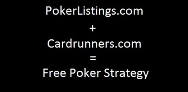 PokerListings/Cardrunners Free Poker Strategy Begins!