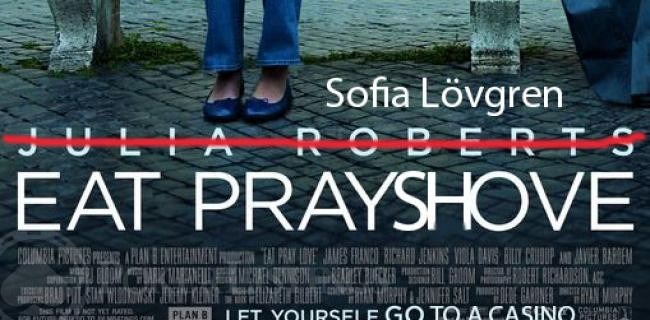Eat Pray Shove: Sofia Lövgren's Search for New Adventure